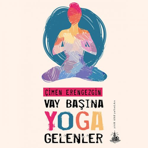 Vay Başına Yoga Gelenler